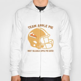 Most Valuable Apple Pie Eater for Football Apple Pie Lover Hoody