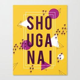 Shouganai Canvas Print