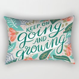 """Keep on Going and Growing"" inspired by Eliza Blank, The Sill Rectangular Pillow"