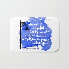 WORDS HAVE THE POWER TO CHANGE US | CASSANDRA CLARE Bath Mat
