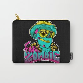 Fear the Zombie Carry-All Pouch