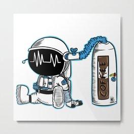 Coffee fueled astronaut Metal Print