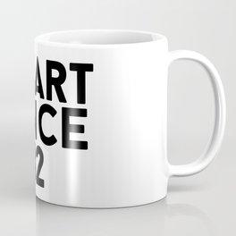 Smart Since 82 Coffee Mug