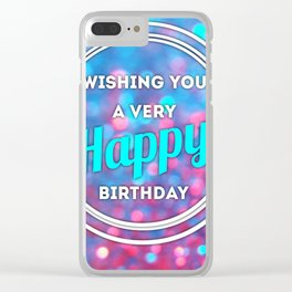 Happy Birthday Clear iPhone Case