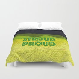 Stroud & Proud - Green is The New Black Duvet Cover