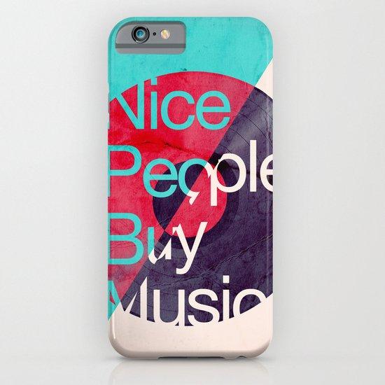 Nice People Buy Music iPhone & iPod Case
