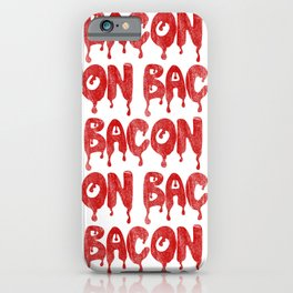 BACON iPhone Case
