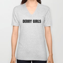 DERRY GIRLS Unisex V-Neck