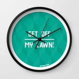 Get Off My Lawn! Wall Clock