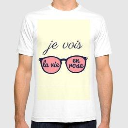 Je Vois la Vie en Rose T-shirt