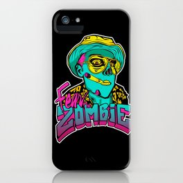 Fear the Zombie iPhone Case