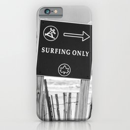Surfing Only iPhone Case