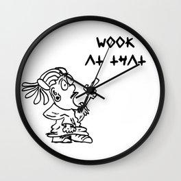 Wook At That Wall Clock