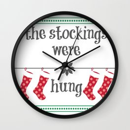 The Stockings were Hung Wall Clock