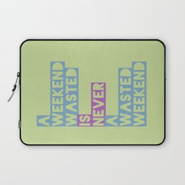 A Weekend Wasted (Colour) Laptop Sleeve