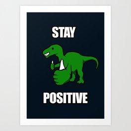 Stay Positive Iguanodon Art Print