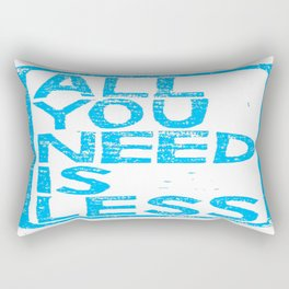 All You Need Is Less Rectangular Pillow