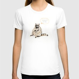 Raccoons Are Poor Gifters T-shirt
