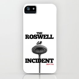 The Roswell Incident iPhone Case