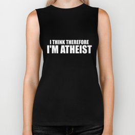 I Think Therefore Im Atheist Funny  car Biker Tank