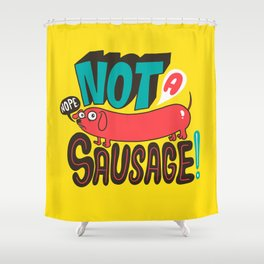 Not a Sausage Shower Curtain