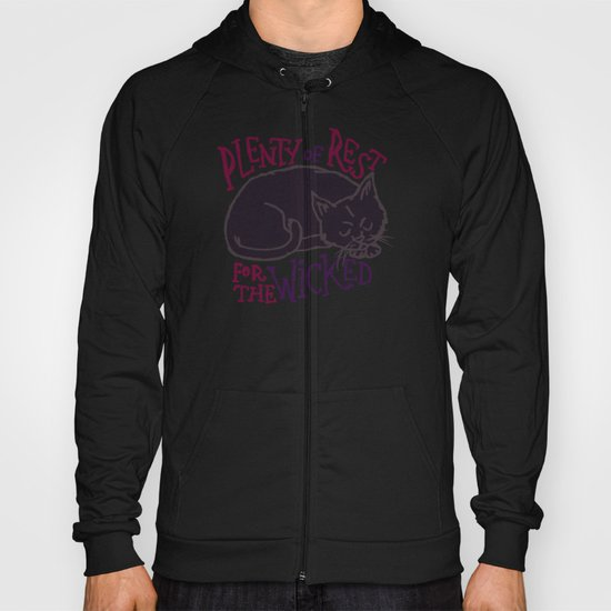 Rest for the Wicked Hoody