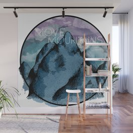 Move Mountains Wall Mural