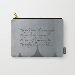 The field of battle is my temple Carry-All Pouch
