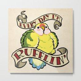 Rufflin' Metal Print