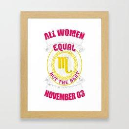 Best-Women-Born-On-November-03-Scorpio---Sao-chép Framed Art Print