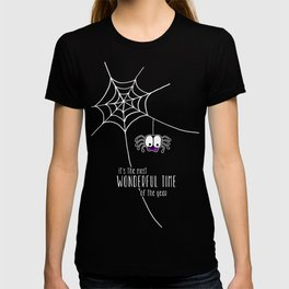 Halloween - it's the most wonderful time of the year T-shirt