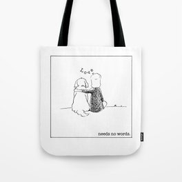 love needs no words Tote Bag