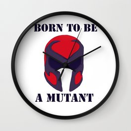 Born to be a mutant Wall Clock