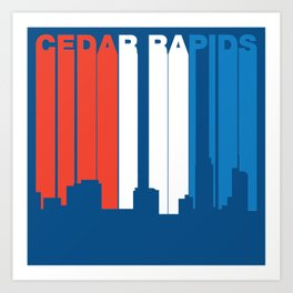 Red White And Blue Cedar Rapids Iowa Skyline Art Print
