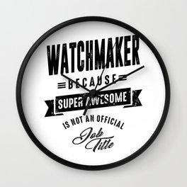 Watchmaker Shirt Job Title Gift Wall Clock