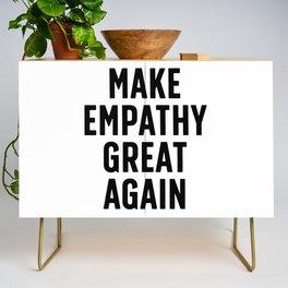 Make Empathy Great Again Credenza