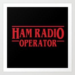 Strange Ham Radio Operator Art Print