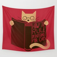 internet Wall Tapestries featuring How to Rule the Internet (for cats) by Tobe Fonseca
