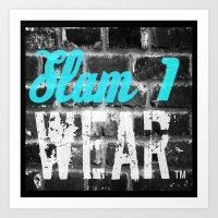 Slam One Wear Art Print