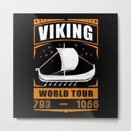 Viking World Tour Vikings Ship Odin Metal Print