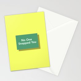No One Snapped You Stationery Cards