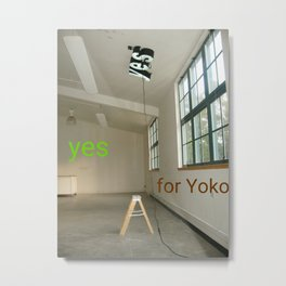 Next Yes for Yoko Metal Print