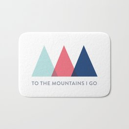 To The Mountains I Go Bath Mat