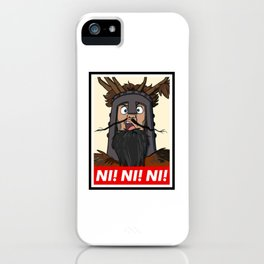 Knights of Ni iPhone Case
