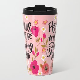 Pretty Swe*ry: Profanities will not be fucking tolerated Travel Mug