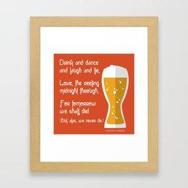 Dorothy Parker Drinking Poem with Beer Glass Framed Art Print