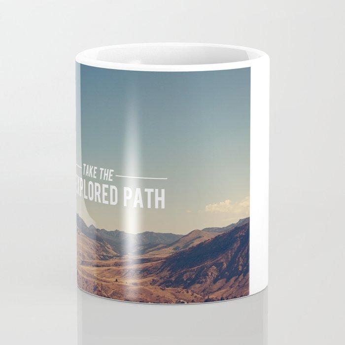 Take The Unexplored Path Coffee Mug