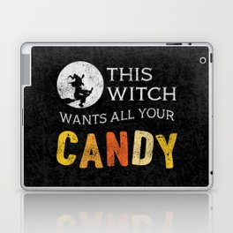 This Witch Wants All Your Candy Laptop & iPad Skin