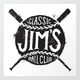 Classic Jim's Ball Club - Tshirt Art Print