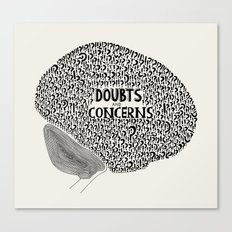 Doubts & Concerns Canvas Print